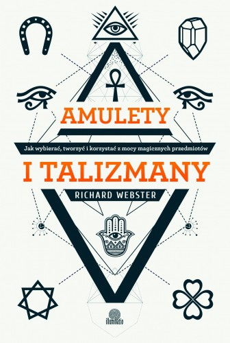 "Richard Webster ""Amulety i talizmany"""